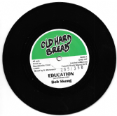 Bob Skeng - Education / Boombastic Crew - Version (Old Hard Bread) 7""